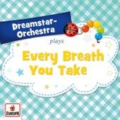Every Breath You Take de Dreamstar Orchestra