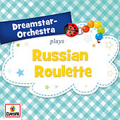 Russian Roulette by Dreamstar Orchestra