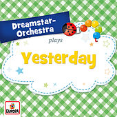 Yesterday by Dreamstar Orchestra