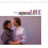 The Rhythm of Love by Robin & Linda Williams