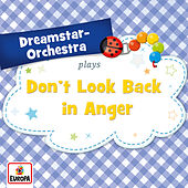 Don't Look Back in Anger de Dreamstar Orchestra