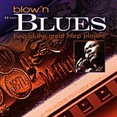 Blow'n The Blues by Various Artists