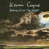 Blame It On The Night by Kevin Coyne