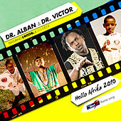 Hello Afrika 2010 by Dr. Alban