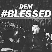 Blessed by D.E.M.