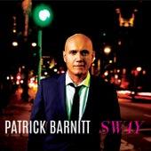 Sway de Patrick Barnitt