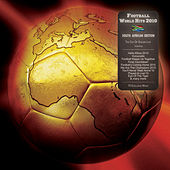 Football World Hits 2010 - The Cup Of Soccer Life South Africa Edition von Various Artists