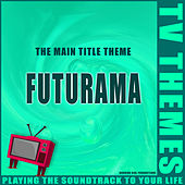 Futurama - The Main Title Theme de TV Themes