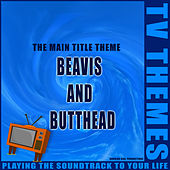 Beavis and Butthead - The Main Title Theme de TV Themes