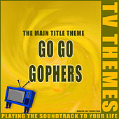 Go Go Gophers - The Main Title Theme de TV Themes