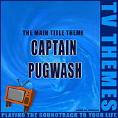 Captain Pugwash - The Main Title Theme de TV Themes