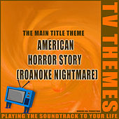 American Horror Story (Roanoke Nightmare) - The Main Title Theme de TV Themes