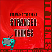 Stranger Things - The Main Title Theme de TV Themes