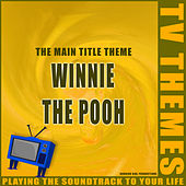 Winnie the Pooh - The Main Title Theme de TV Themes