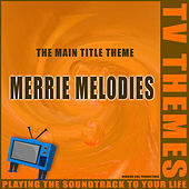 Merrie Melodies - The Main Title Theme de TV Themes