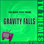 Gravity Falls - The Main Title Theme de TV Themes