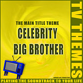 Celebrity Big Brother - The Main Title Theme de TV Themes