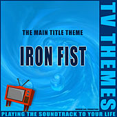 Iron Fist - The Main Title Theme de TV Themes