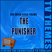 The Punisher - The Main Title Theme de TV Themes