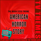 American Horror Story - The Main Title Theme de TV Themes