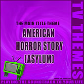 American Horror Story (Asylum) - The Main Title Theme de TV Themes