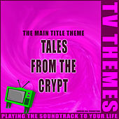 Tales From The Crypt - The Main Title Theme de TV Themes