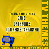 Game of Thrones (Daenerys Targaryen) de TV Themes