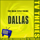 Dallas - The Main Title Theme de TV Themes