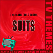Suits - The Main Title Theme de TV Themes