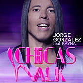Chicas Walk by Jorge Gonzalez