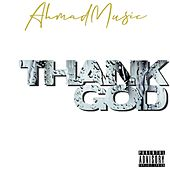 Thank God by Ahmadmusic