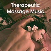 Therapeutic Massage Music von Various Artists