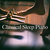 Classical Sleep Piano de Various Artists
