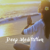 Deep Meditation by Various Artists