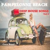 Pampelonne Beach: Deep House Songs, Vol. 2 by Various Artists