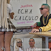 Echa Calculo de Jamsha