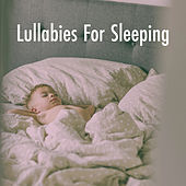 Lullabies For Sleeping by Various Artists