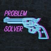 Problem Solver von JustNoize