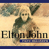 Rare Masters by Elton John