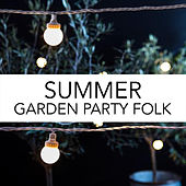 Summer Garden Party Folk de Various Artists