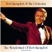 The Wonderland Of Bert Kaempfert (Remastered 2019) de Bert Kaempfert