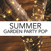 Summer Garden Party Pop de Various Artists