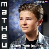 Dans Met Jou van Matheu