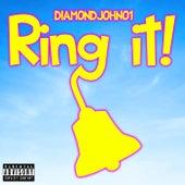 Ring It! by Diamondjohn01