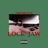 Lock Jaw by DropOut
