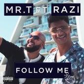 Follow me de Mr T
