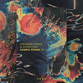 Cosmic Friday EP von Speaking Minds