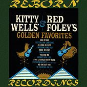 Kitty Wells And Red Foley's Golden Hits (HD Remastered) von Kitty Wells