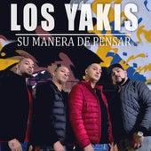 Su Manera de Pensar von Los Yakis