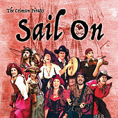 Sail On von The Crimson Pirates